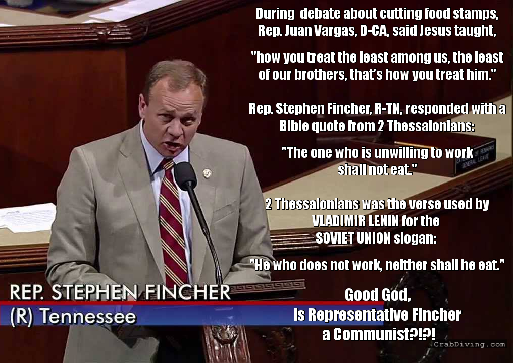 Tennessee Congressman Fincher Quotes Lenin's Favorite Bible Verse in Food Stamps Debate