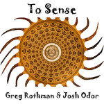 To Sense podcast with Greg Rothman and Josh Odor 500x500