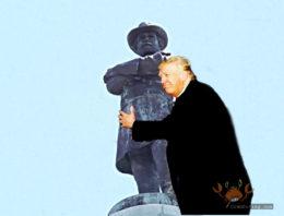 Trump Confederate Monument Love - CrabDiving